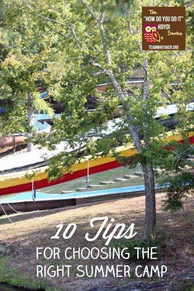 Choosing the right summer camp, 10