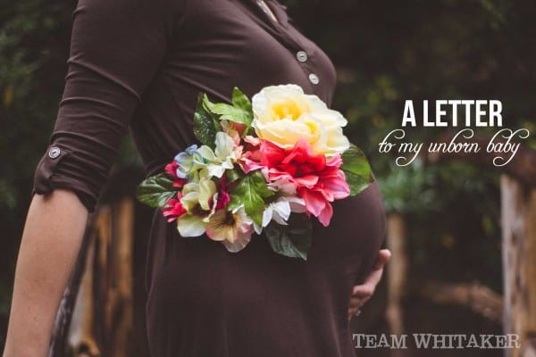 A letter to my unborn baby