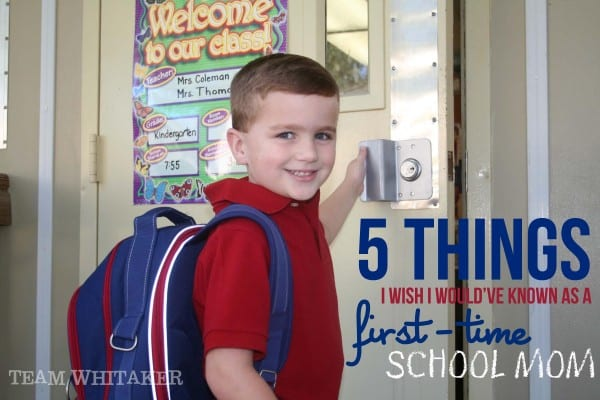 5 Things I Wish I Would Have Known as a First-Time School Mom