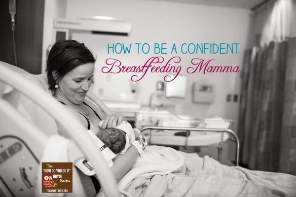 Become a Confident Breastfeeding Mamma