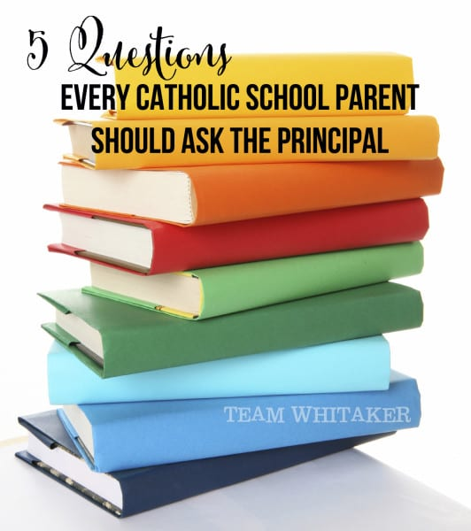 Have a child enrolling in a Catholic school? These five questions, directed at your school principal, should give you a better sense of the school and if it's the right fit for you and your child.