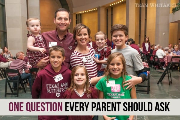 The pressure is fierce. So many things are clamoring for our family's attention. Are you taking time to ask this one, very important, question when it comes to your family and your kids?