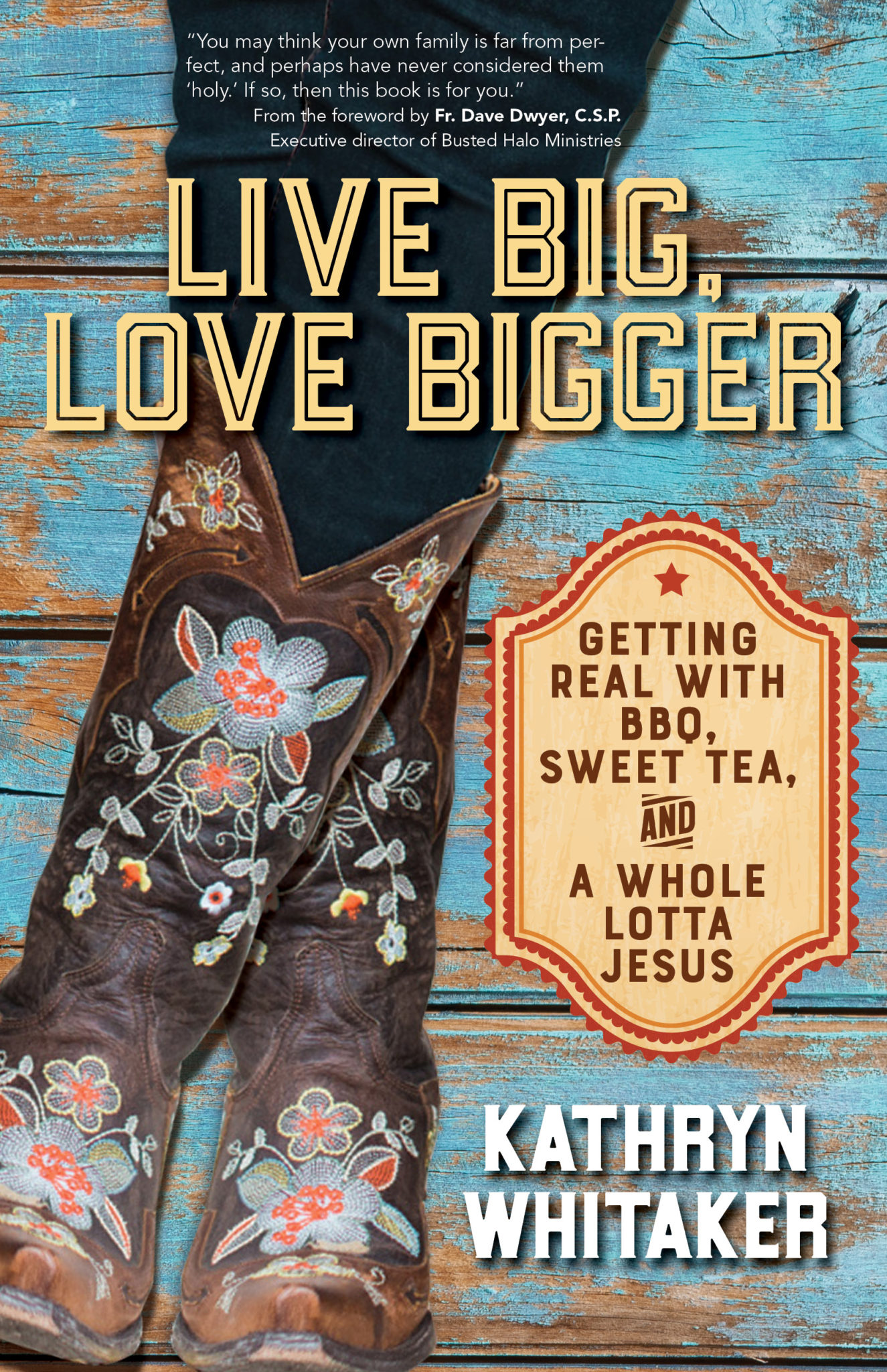 Kathryn Whitaker Book Author Blogger | Live Big Love Bigger